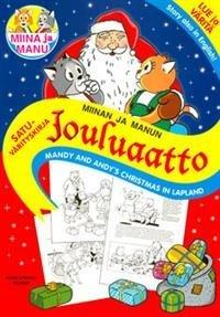 Satuvärityskirja Miinan ja Manun jouluaatto - Mandy and Andy's Christmas in Lapland
