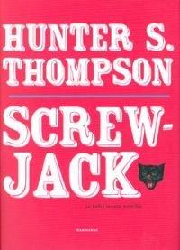 Screwjack ja kaksi muuta novellia
