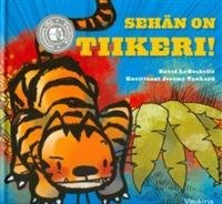 Sehän on tiikeri!