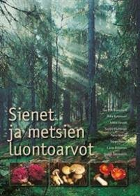 Sienet ja metsien luontoarvot
