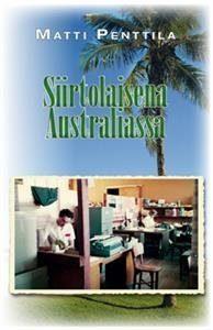 Siirtolaisena Australiassa