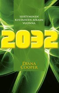 Siirtyminen Kultaiseen aikaan vuonna 2032