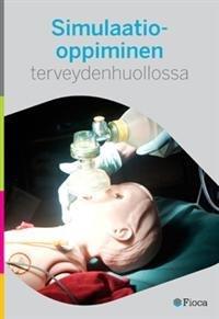 Simulaatio-oppiminen terveydenhuollossa