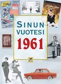 Sinun vuotesi 1961