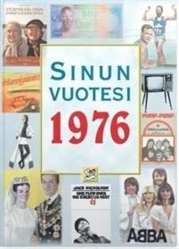 Sinun vuotesi 1976