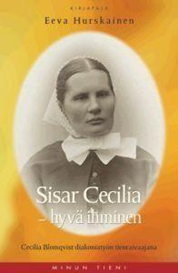 Sisar Cecilia - hyvä ihminen