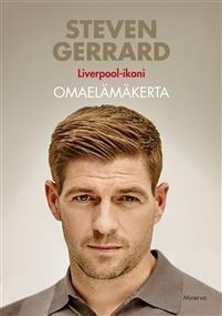 Steven Gerrard - Liverpool-ikoni; Omaelämäkerta