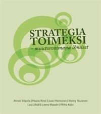 Strategia toimeksi - Muutosvoimana ihmiset