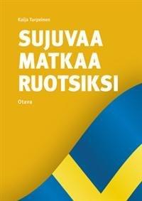 Sujuvaa matkaa ruotsiksi