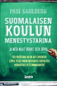 Suomalaisen koulun menestystarina