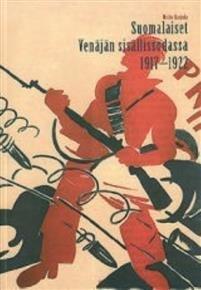 Suomalaiset Venäjän sisällissodassa 1917-1922