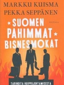 Suomen pahimmat bisnesmokat