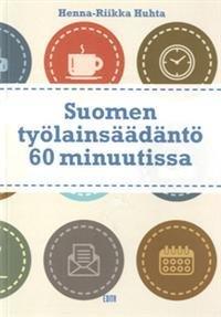 Suomen työlainsäädäntö 60 minuutissa