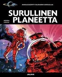 Surullinen planeetta Avaruusagentti Valerianin seikkailuja