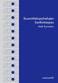 Suunnittelupalvelujen hankintaopas 2010