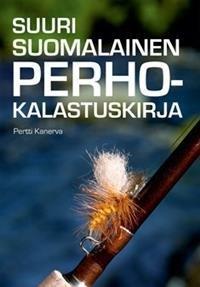 Suuri suomalainen perhokalastuskirja