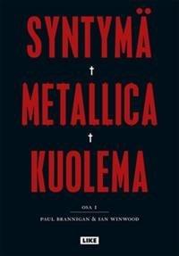 Syntymä Metallica kuolema