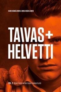 TAIVAS + HELVETTI VOL.2