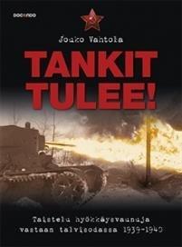 Tankit tulee!