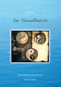 Tao - taivaallinen tie