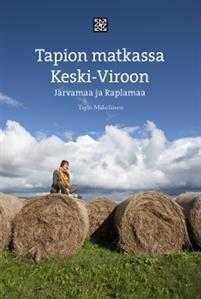 Tapion matkassa Keski-Viroon