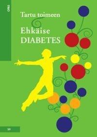 Tartu toimeen - ehkäise diabetes