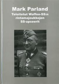 Teloitetut Waffen-SS:n rintamajoukkojen SS-upseerit