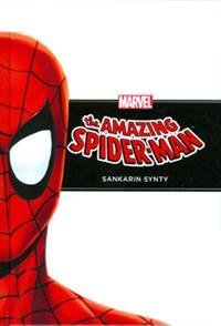 The Amazing Spider-Man - Sankarin synty