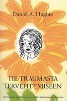 Tie traumasta tervehtymiseen