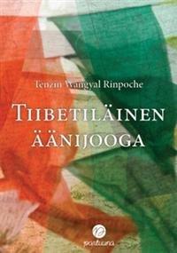 Tiibetiläinen äänijooga (+cd)