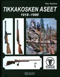 Tikkakosken aseet 1918-1990