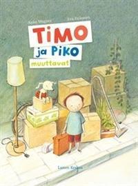 Timo ja Piko muuttavat
