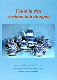 Tuhat ja yksi Arabian kahvikuppia