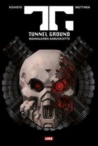 Tunnel Ground