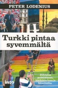 Turkki pintaa syvemmältä