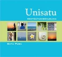Unisatu - rentoutumisohjelmia (cd)