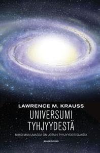 Universumi tyhjyydestä - miksi maailmassa on jotain tyhjyyden sijaan