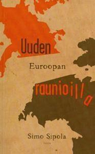 Uuden Euroopan raunioilla