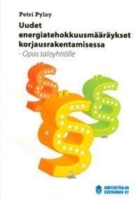 Uudet energiatehokkuusmääräykset korjausrakentamisessa
