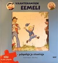 VAAHTERAMÄEN EEMELI - PALAPELEJÄ JA SITAATTEJA