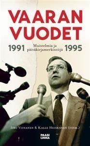 Vaaran vuodet 1991-1995