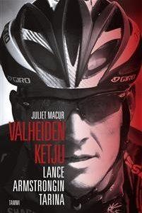 Valheiden ketju - Lance Armstrongin tarina