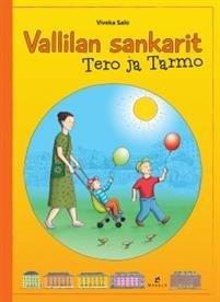 Vallilan sankarit Tero ja Tarmo