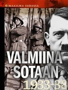 Valmiina sotaan (1933-38)