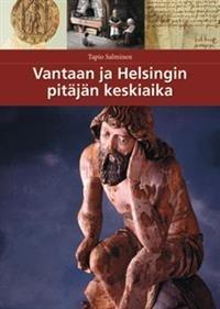 Vantaan ja Helsingin pitäjän keskiaika