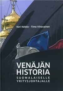 Venäjän historia suomalaiselle yritysjohtalle
