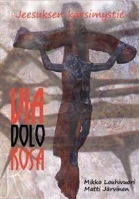 Via Dolorosa - Jeesuksen kärsimystie