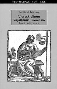 Vieraskielinen kirjallisuus Suomessa Ruotsin vallan aikana