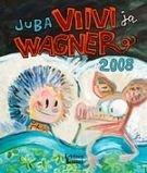 Viivi ja Wagner 2008