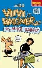 Viivi ja Wagner 4 - Oi mikä karju!
